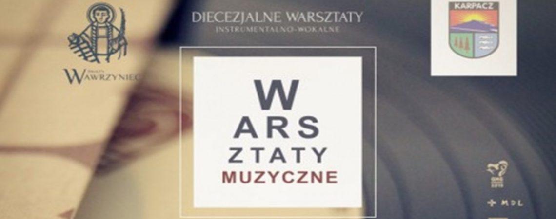 DIECEZJALNE WARSZTATY WOKALNO - INSTRUMENTALNE 2.0 W KARPACZU